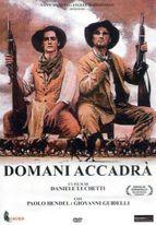 DOMANI ACCADRA