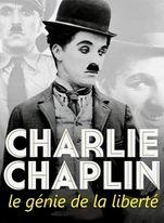 CHARLIE CHAPLIN, THE GENIUS OF LIBERTY
