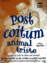 POST-COITUM, ANIMAL TRISTE