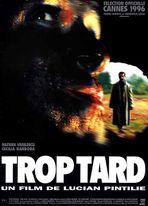 TROP TARD