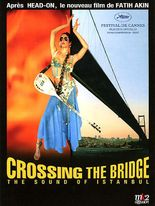CROSSING THE BRIDGE - THE SOUND OF ISTANBUL