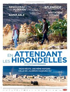 EN ATTENDANT LES HIRONDELLES (UNTIL THE BIRDS RETURN)