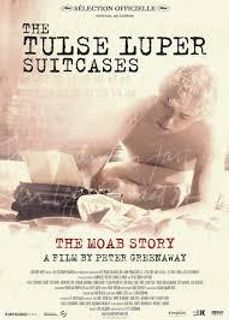 THE TULSE LUPER SUITCASES-PART I. THE MOAB STORY