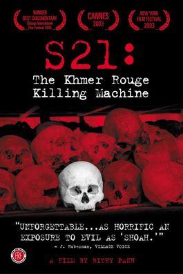 S21, LA MACHINE DE MORT KHMÈRE ROUGE