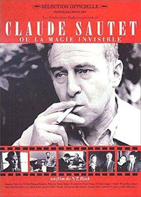 CLAUDE SAUTET OU LA MAGIE INVISIBLE