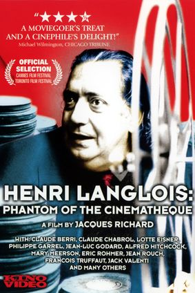 HENRI LANGLOIS THE PHANTOM OF THE CINEMATHEQUE