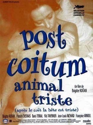 POST-COITUM, ANIMAL TRISTE