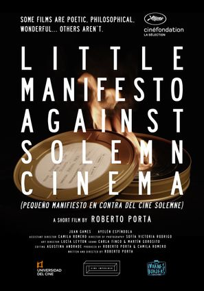 LITTLE MANIFESTO AGAINST SOLEMN CINEMA