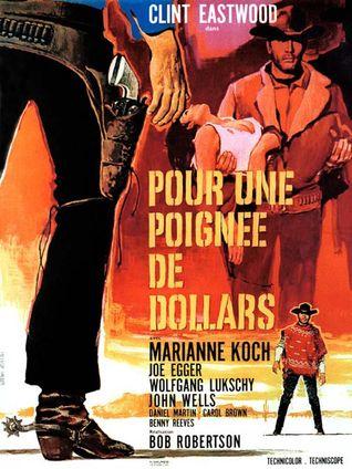 POUR UNE POIGNÉE DE DOLLARS