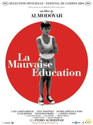 LA MAUVAISE EDUCATION