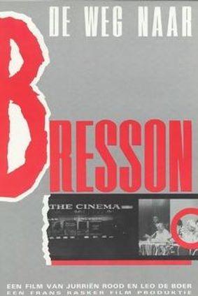 LE CHEMIN VERS BRESSON