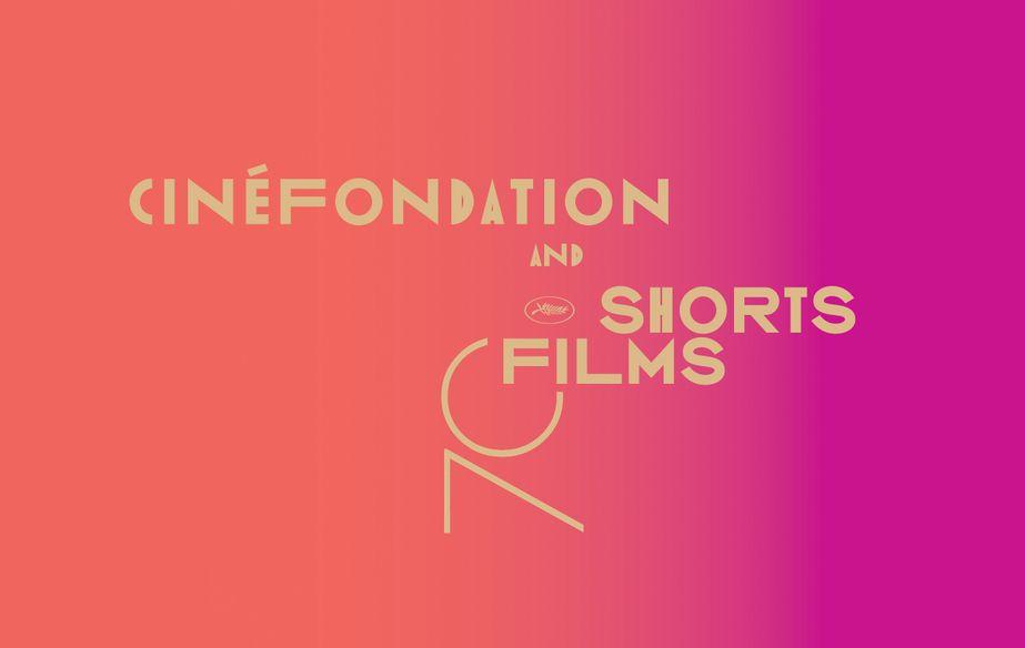 Cinefondation and Short Films Selection