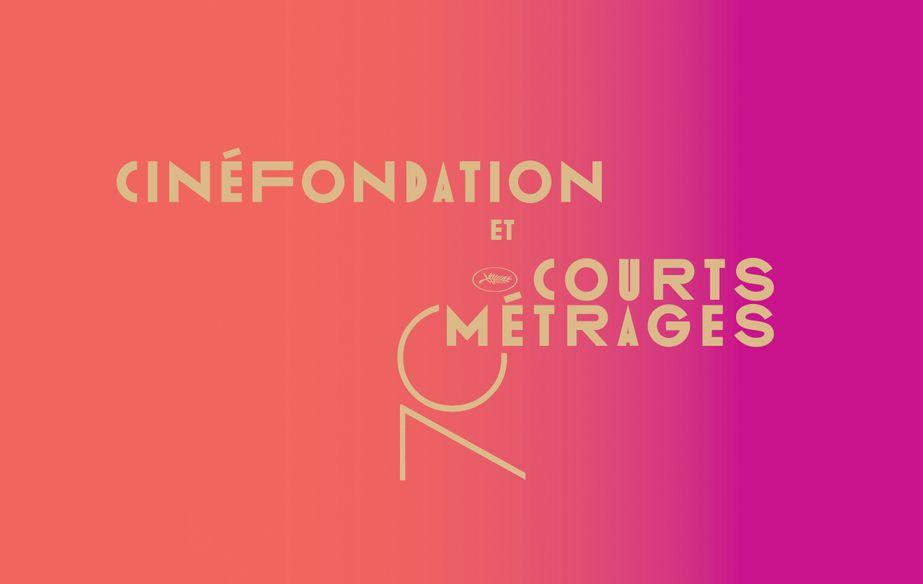 Sélection Cinéfondation et Courts Métrages