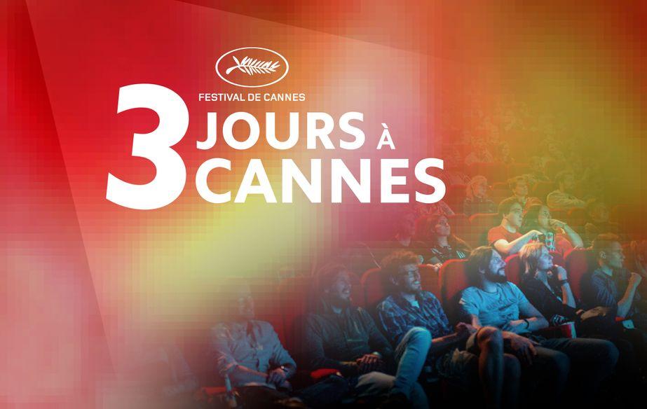 Trois jours à Cannes