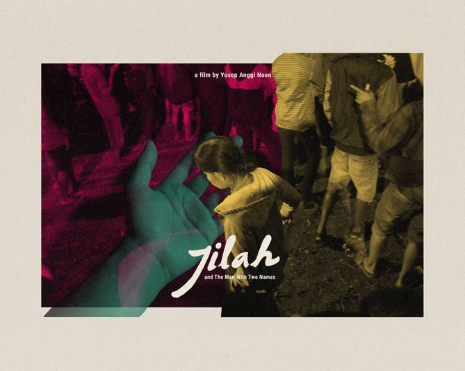 Jilah And The Man With Two Names, directed by Yosep Anggi Noen